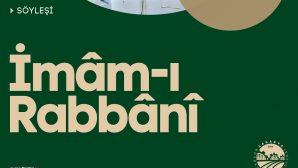 OSM'de İmam-ı Rabbani Hazretleri konuşulacak