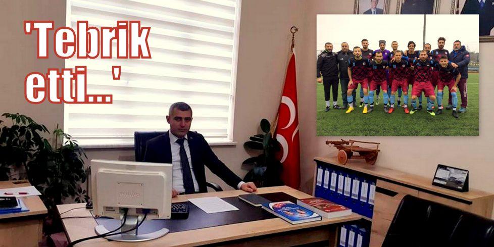 MHP Arifiye İlçeden Kalaycıspor'a tebrik