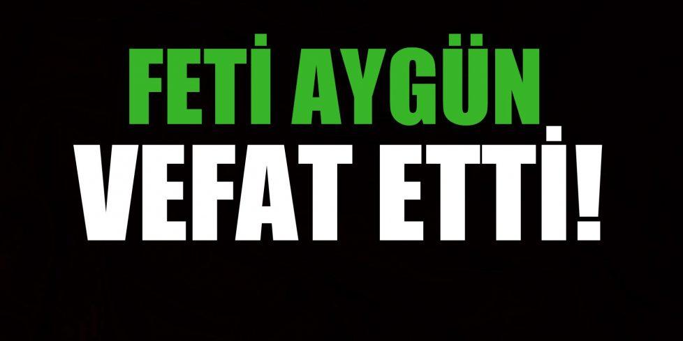 AYGÜN AİLESİNİN ACI GÜNÜ!..