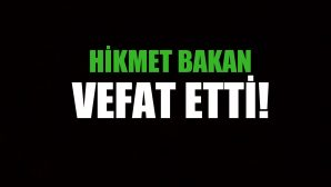 BAKAN AİLESİNİN ACI GÜNÜ!..
