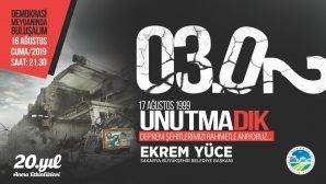 20.Yılında Asrın Depremini Anma Programı