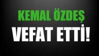 ÖZDEŞ AİLESİNİN ACI GÜNÜ!..