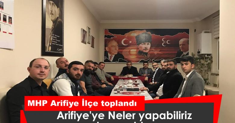MHP Arifiye İlçe toplandı