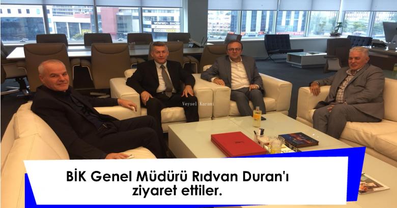 BİK Genel Müdürü Rıdvan DURAN'ı ziyaret ettiler.
