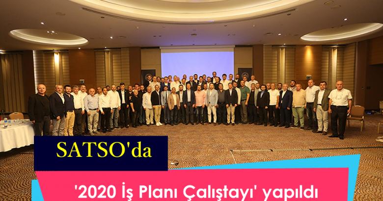 '2020 İş Planı Çalıştayı' yapıldı.