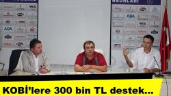 KOBİ'lere 300 bin TL destek…