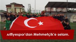 Arifiyespor'dan Mehmetçik selamı.