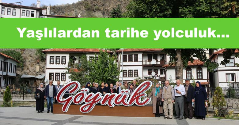 Yaşlılar Göynük'te tarihi yolculuğa çıktı