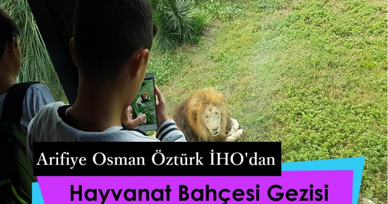 Osman Öztürk İHO'dan Hayvanat Bahçesi Gezisi