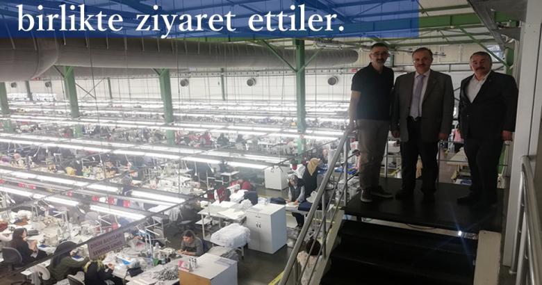 Talu Tekstil Fabrikasını birlikte ziyaret ettiler.