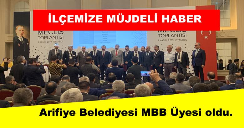 Arifiye Belediyesi MBB Üyesi oldu.