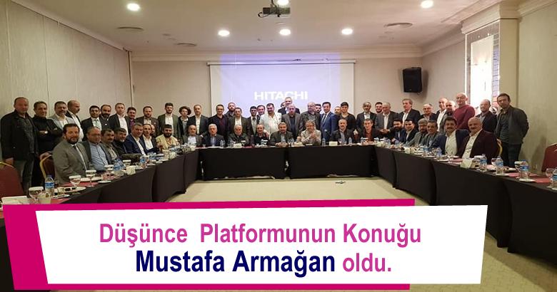 Sakarya Düşünce Ve Dayanışma Platformunun Konuğu Mustafa Armağan oldu.