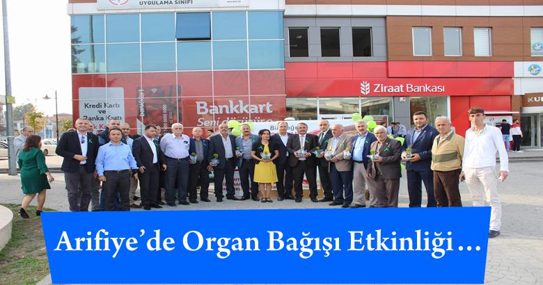 Arifiye İlçe Sağlık Müdürlüğünce Organ Bağışı Farkındalık Etkinliği Düzenlendi…