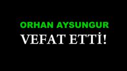 AYSUNGUR AİLESİNİN ACI GÜNÜ!..