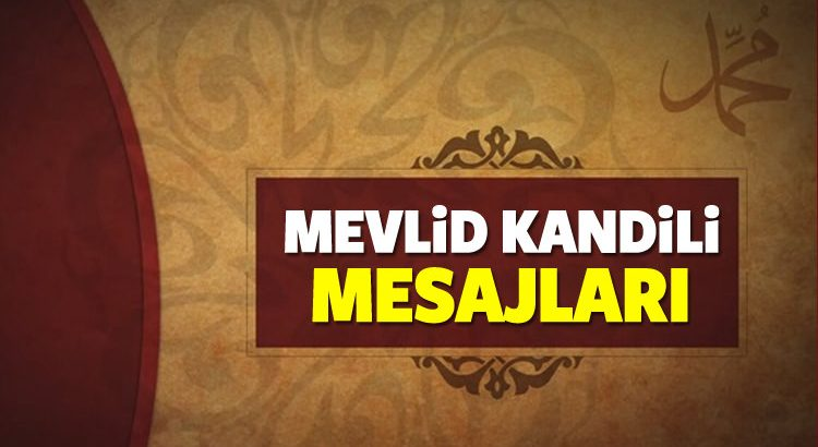 MEVLİD KANDİLİ KUTLAMA MESAJLARI