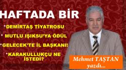 DEMİRTAŞ TİYATROSU!