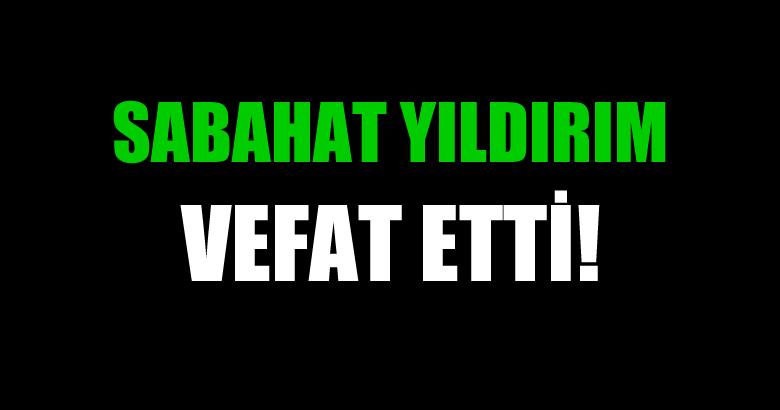 YILDIRIM AİLESİNİN ACI GÜNÜ!..
