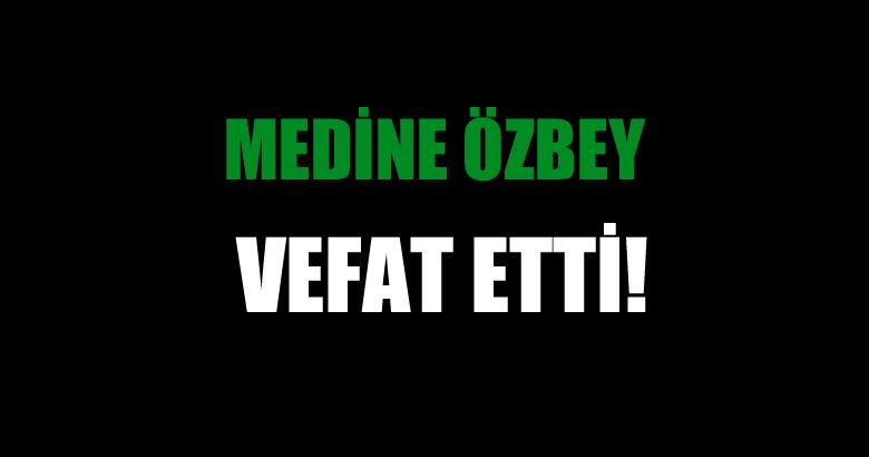 ÖZBEY AİLESİNİN ACI GÜNÜ!..