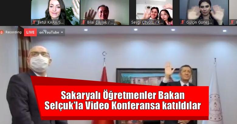 Sakaryalı Öğretmenler Bakan Selçuk'la Video Konferansa katıldılar