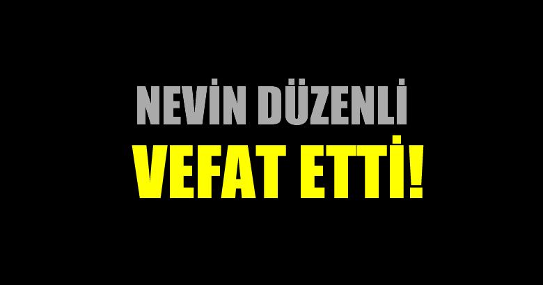 DÜZENLİ AİLESİNİN ACI GÜNÜ!..