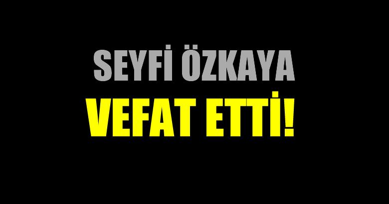 ÖZKAYA AİLESİNİN ACI GÜNÜ!..