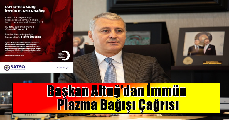 Başkan Altuğ'dan İmmün Plazma Bağışı Çağrısı