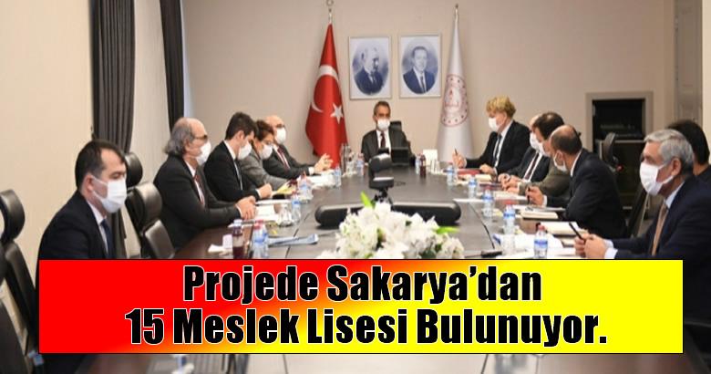 Projede Sakarya'dan 15 Meslek Lisesi Bulunuyor.