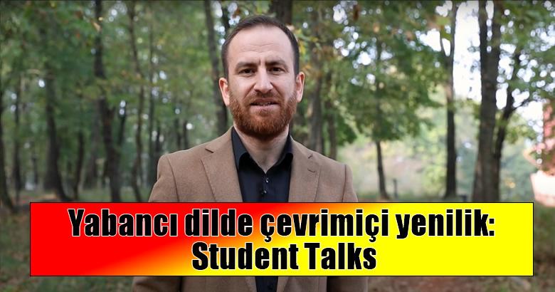 Yabancı dilde çevrimiçi yenilik: Student Talks