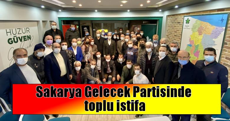 Sakarya Gelecek Partisinde toplu istifa