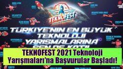 TEKNOFEST 2021 Teknoloji Yarışmaları'na Başvurular Başladı!