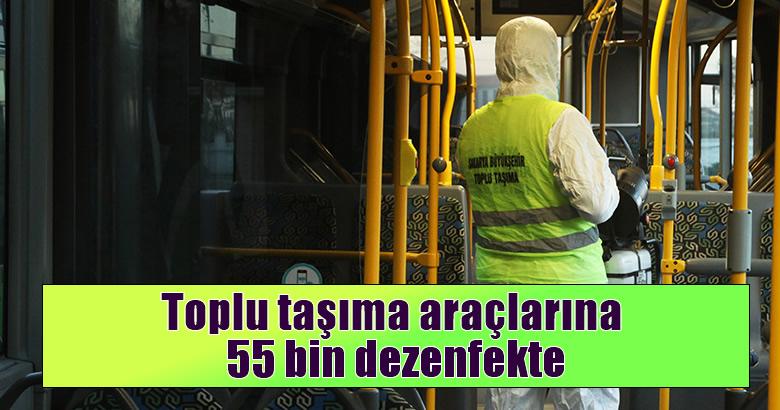 Toplu taşıma araçlarına 55 bin dezenfekte