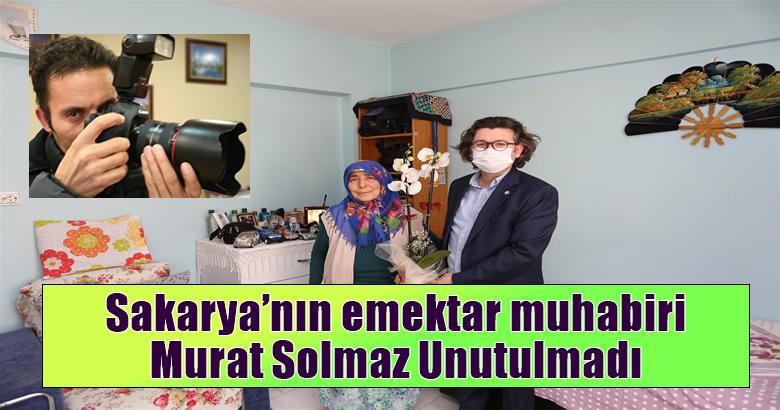 Sakarya'nın emektar muhabiri Murat Solmaz Unutulmadı