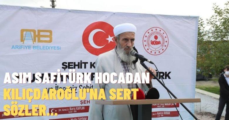 Asım Safitürk Hocadan Kılıçdaroğlu'na sert sözler
