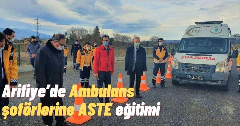 Arifiye'de Ambulans şoförlerine ASTE eğitimi