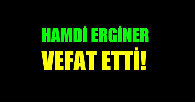 ERGİNER AİLESİNİN ACI GÜNÜ!..