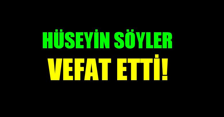 SÖYLER AİLESİNİN ACI GÜNÜ!..