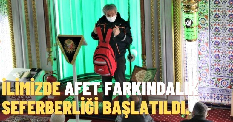 İLİMİZDE AFET FARKINDALIK SEFERBERLİĞİ BAŞLATILDI.