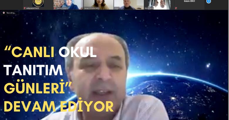 """""""CANLI OKUL TANITIM GÜNLERİ"""" DEVAM EDİYOR"""