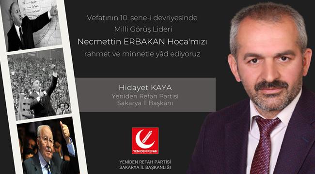 """Başkan KAYA: """"Necmettin Erbakan Hocamızı Rahmetle Anıyoruz"""""""