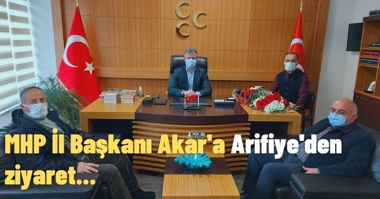 MHP İl Başkanı Akar'a Arifiye'den ziyaret