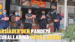 ARSİADER'DEN PANDEMİ KURALLARINA UYMA ÇAĞRISI