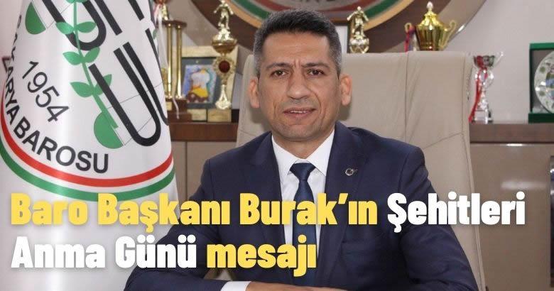 Baro Başkanı Burak'ın Şehitleri Anma Günü mesajı