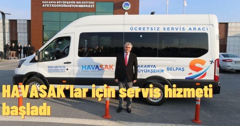 HAVASAK'lar için servis hizmeti başladı