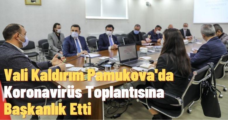 Vali Kaldırım Pamukova'da Koronavirüs Toplantısına Başkanlık Etti