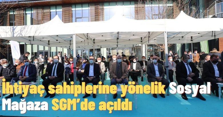 İhtiyaç sahiplerine yönelik Sosyal Mağaza SGM'de açıldı