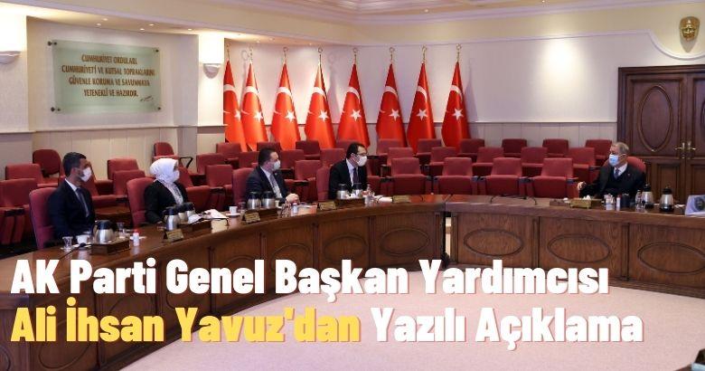 AK Parti Genel Başkan Yardımcısı Ali İhsan Yavuz'dan Yazılı Açıklama