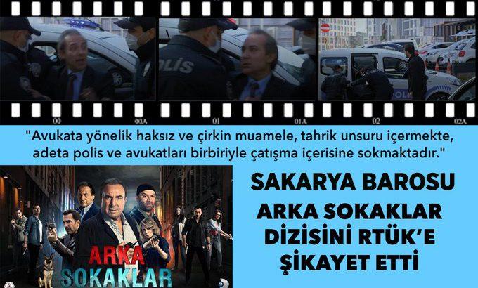 """Sakarya Barosu """"Arka Sokaklar"""" dizisini RTÜK'e şikâyet etti"""