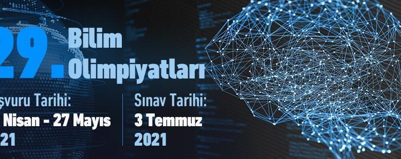 29. Bilim Olimpiyatları Birinci Aşama Sınavı 2021 Yılı Başvuruları Başladı!