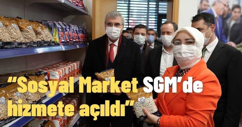 Sosyal Market SGM'de hizmete açıldı