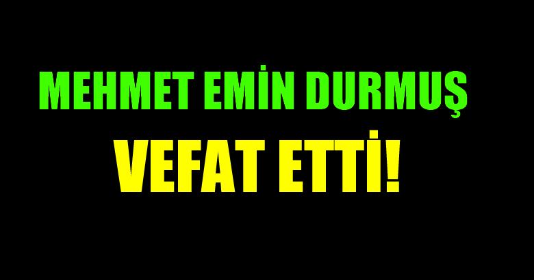 DURMUŞ AİLESİNİN ACI GÜNÜ!..